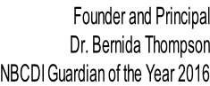 Founder and Principal Dr. Bernida Thompson NBCDI Guardian of the Year 2016